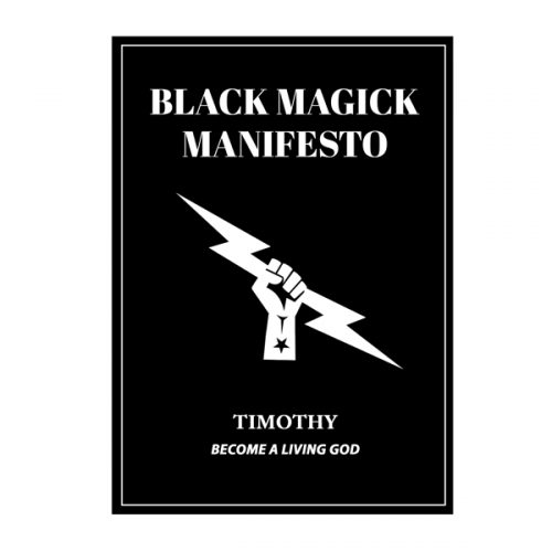 Black Magick Manifesto - Timothy