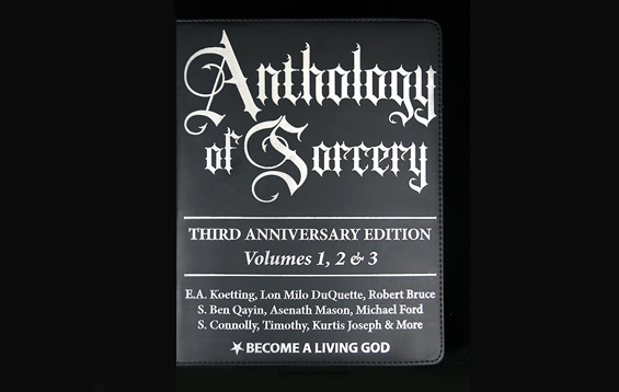 Anthology of Sorcery 3: World's Most Powerful Spells