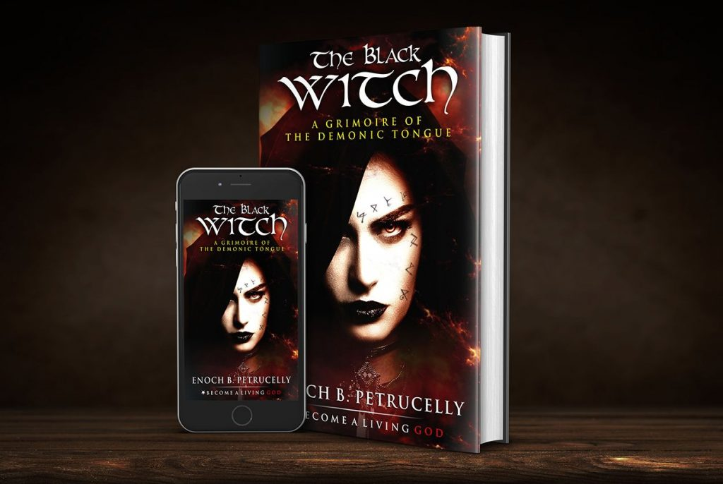 The Black Witch | Enoch B  Petrucelly | Become A Living God